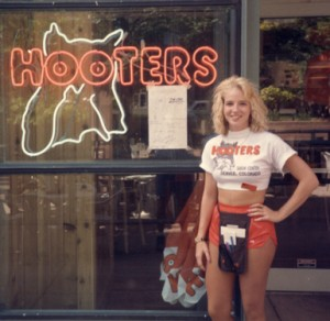 Yes, I worked at Hooters. You got a problem with that?